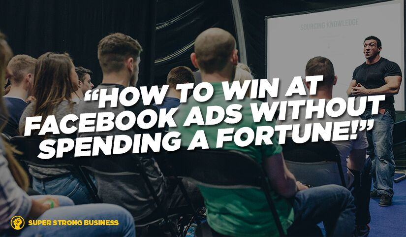 How To Use Facebook Ads To Get More Personal Training Clients Without Spending A Fortune