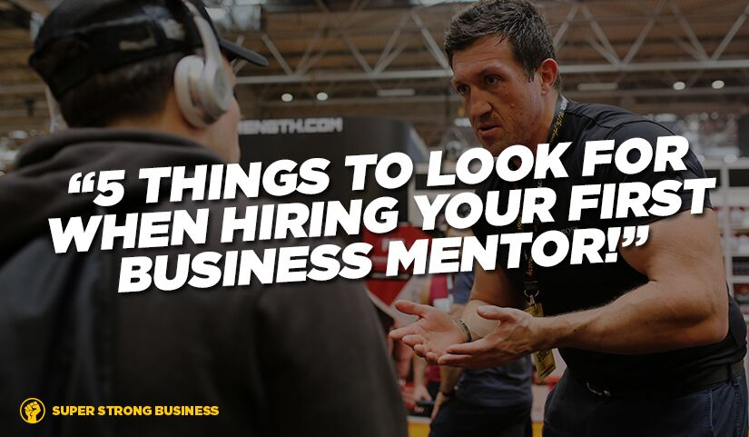 5 Things To Look For When Hiring A Business Mentor
