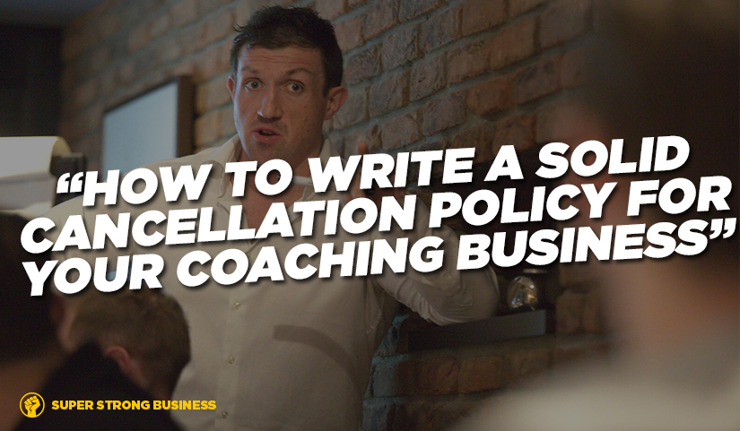 How To Write A Cancellation Policy For Your Personal Training or Gym Business