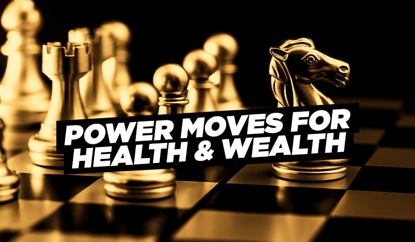 DAILY POWER MOVES FOR HEALTH & WEALTH